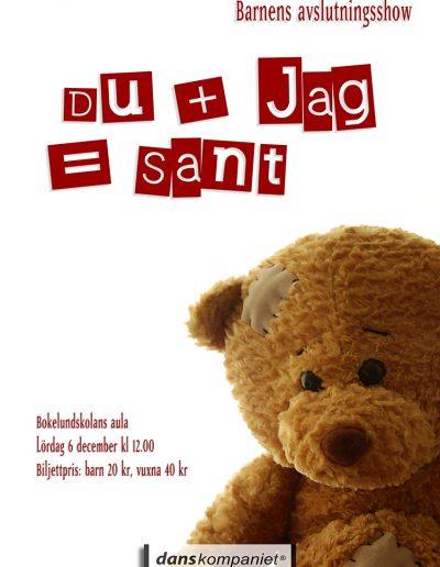 Danskompaniet-HT2008-Du och Jag-Sant-affisch-A3