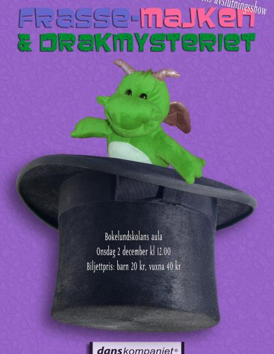 Danskompaniet-HT2009-FrasseMajkenDrakmysteriet-affisch-A3
